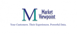 Market Viewpoint. Your Customers. Their Experiences. Powerful Data.